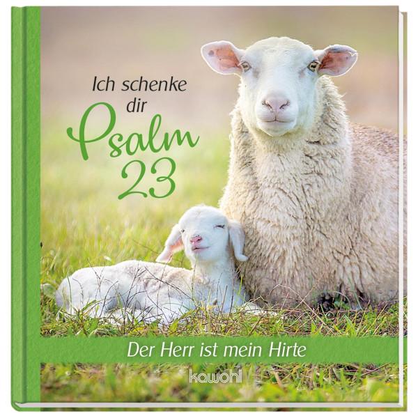 Ich schenke dir - Psalm 23