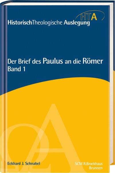 Der Brief des Paulus an die Römer, Bd. 1
