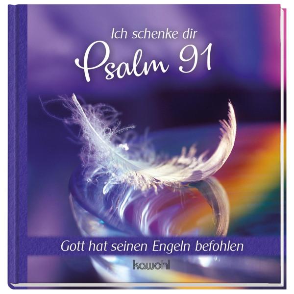Ich schenke dir - Psalm 91