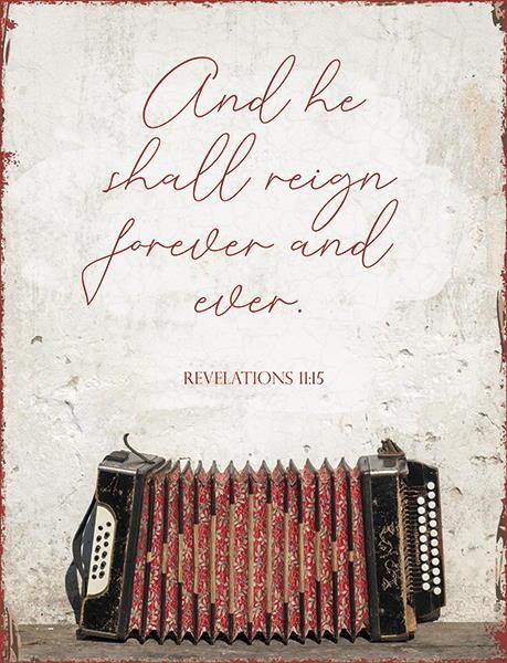 Metallschild 'And he shall reign ...'