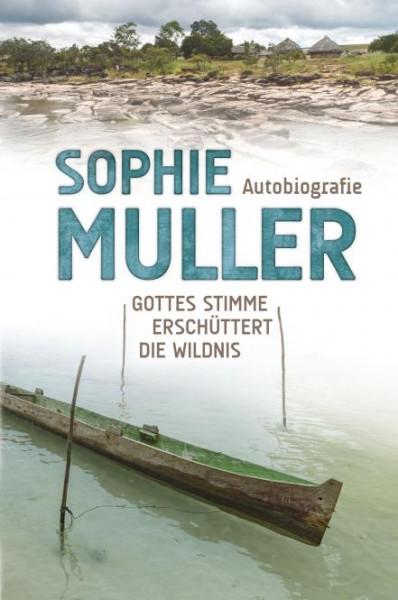 Sophie Muller - Die Autobiografie
