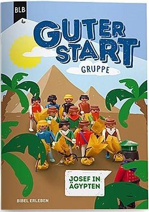 Guter Start Gruppe - Josef in Ägypten