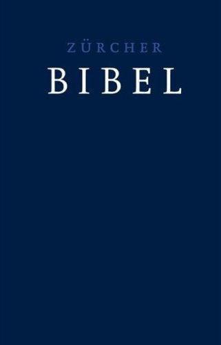 Zürcher Bibel - Standardausgabe