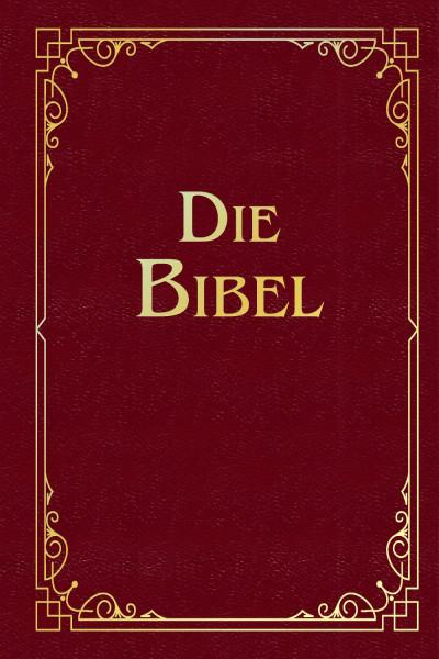 Die Bibel - Luther-Übersetzung von 1912