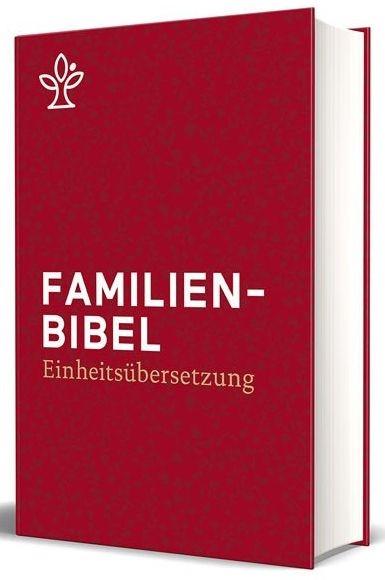 Familienbibel - Einheitsübersetzung 2017