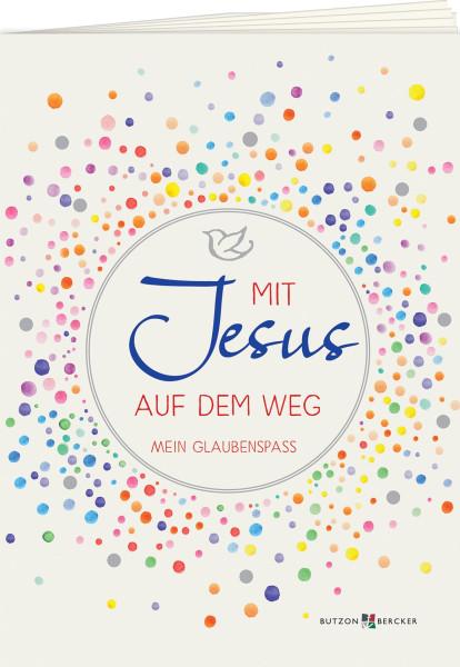 Mit Jesus auf dem Weg