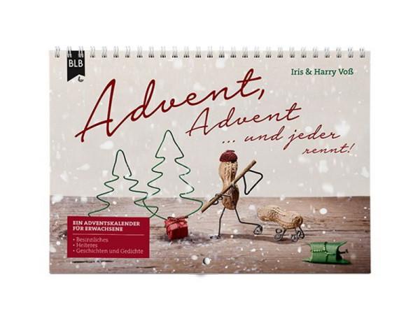 Advent, Advent ... und jeder rennt!