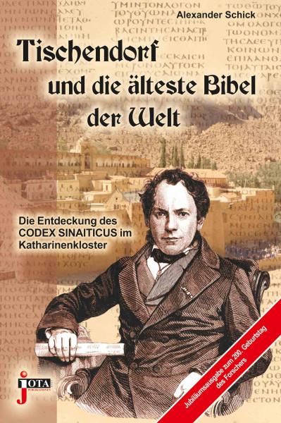 Tischendorf und die älteste Bibel ...