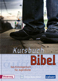 Kursbuch Bibel - Geschenkausgabe
