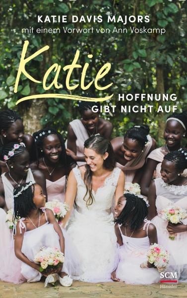 Katie - Hoffnung gibt nicht auf [2]