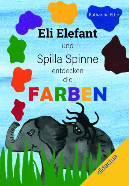 Eli Elefant und Spilla Spinne entdecken