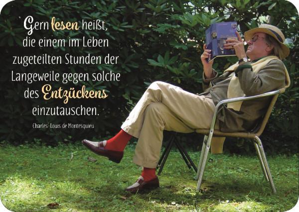 Postkarte 'Gern lesen heißt, die einem im Leben zugeteilten Stunden der Langewei
