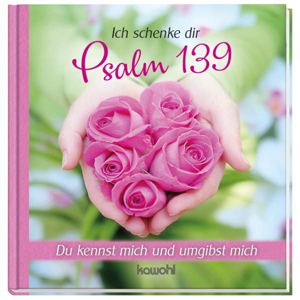 Ich schenk dir - Psalm 139