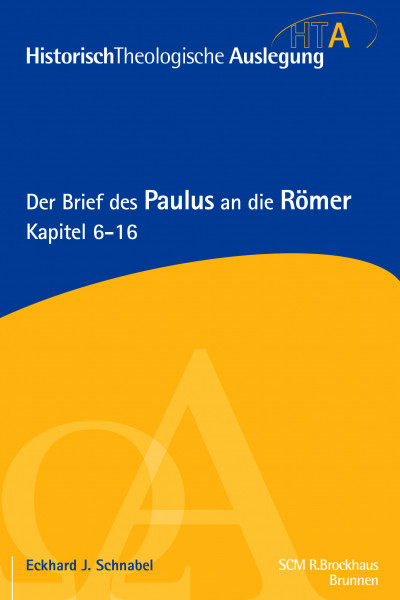 Der Brief des Paulus an die Römer, Bd.2