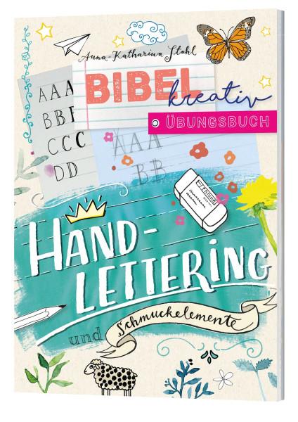 Bibel kreativ Übungsbuch - Handlettering und Schmuckelemente