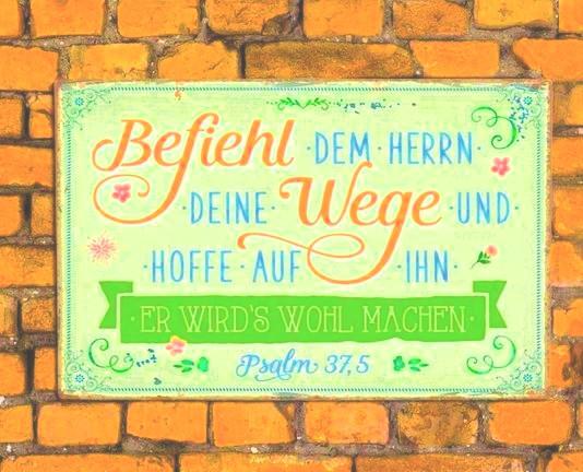 Metallschild 'Befiehl dem Herrn ...'