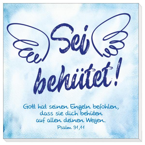 Sei behütet! - Gott hat seinen Engeln befohlen