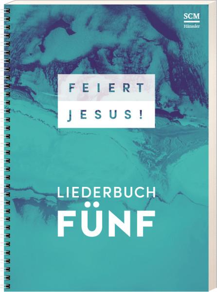 Feiert Jesus! 5 (Ringbuch)